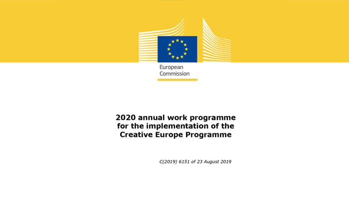 Новина: 2020 annual work programme of the Creative Europe Programme